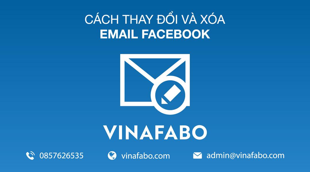Cách thay đổi và xóa email Facebook