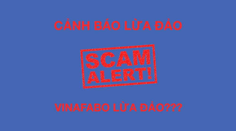 Cảnh báo VinaFabo lừa đảo?